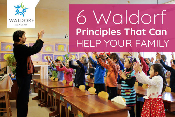 6 Waldorf Principles That Can Help Your Family | Waldorf Academy | Toronto Private School Childcare |