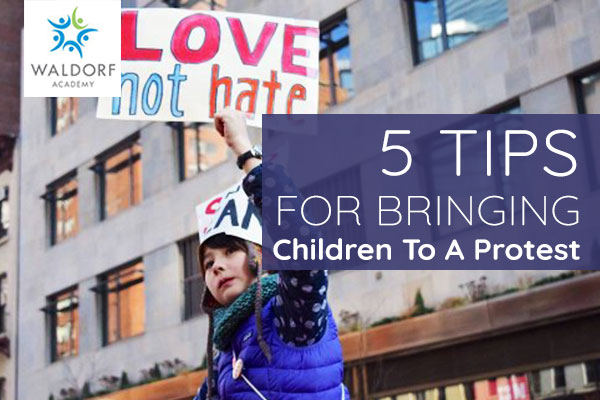 5 Tips For Bringing Children To A Protest | Waldorf Academy | Toronto Private School Childcare